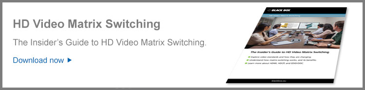 HD Video Matrix Switching Whitepaper